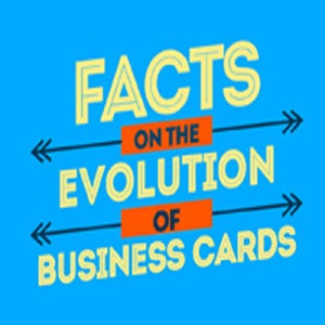 The Story of Business Cards: An Infographic